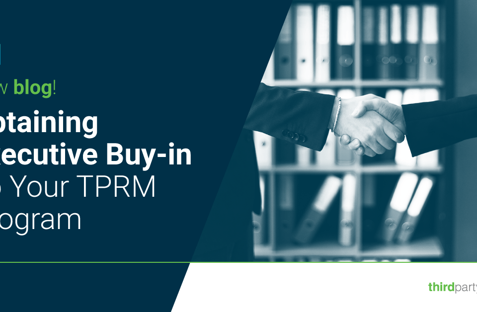 Obtaining-Executive-Buy-in-To-Your-TPRM-Program