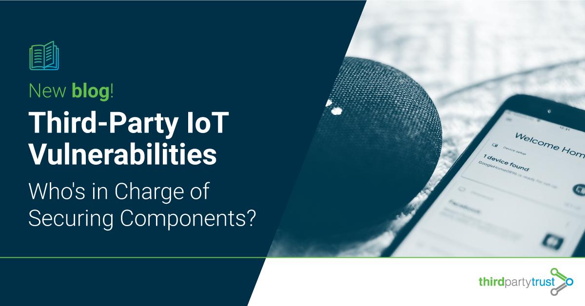 Third-Party-IoT-Vulnerabilities